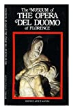 img - for Museum of the Opera del Duomo of Florence / Monica Preti ; [translation, Deborah Hodges] book / textbook / text book