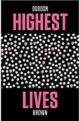 Highest Lives Kindle Edition