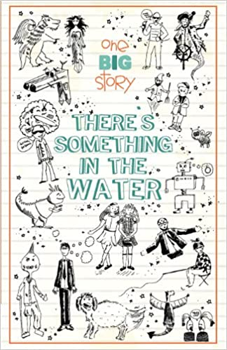 Book There's Something in the Water (One Big Story)