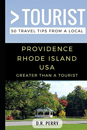 st- Providence Rhode Island USA: 50 Travel Tips from a Local ()