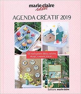 Agenda créatif Marie Claire Idées : 53 réalisations déco, cuisine, récup', couture, tricot...