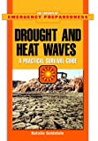 Droughts and Heat Waves, Natalie Goldstein, 1404205365