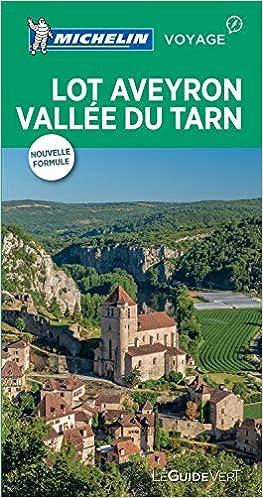 Lot Aveyron Vallée du Tarn Le Guide Vert La Guía Verde Michelin: Amazon.es: MICHELIN: Libros en idiomas extranjeros