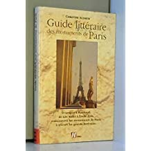 Guide Litteraire Des Monuments De Paris