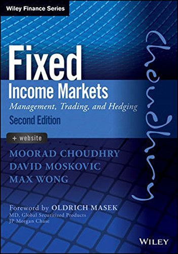 Fixed Income Markets  Management  Trading And Hedging  Wiley Finance