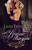 A Brazen Bargain (Spies and Lovers) (Volume 2) by  Laura Trentham in stock, buy online here