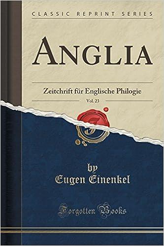 Book Anglia, Vol. 23: Zeitchrift für Englische Philogie (Classic Reprint)