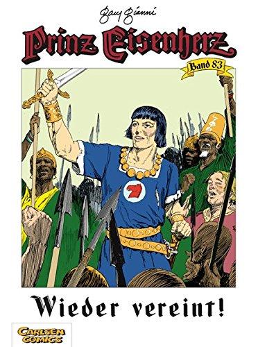 Wieder vereint! (Prinz Eisenherz, Band 83) Taschenbuch – 24. September 2009 Mark Schultz Gary Gianni Carlsen 3551715831