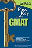Pass Key to the GMAT, 2nd Edition (Barron's Pass Key the Gmat)