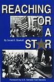 Reaching for a Star, Gerald E. Bowkett, 0945397054