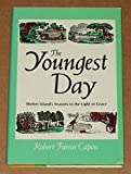 The Youngest Day, Robert F. Capon, 0060613092