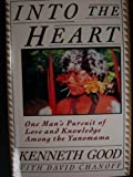 INTO THE HEART by 'KENNETH GOOD DAVID CHANOFF' (1991-01-01) Hardcover