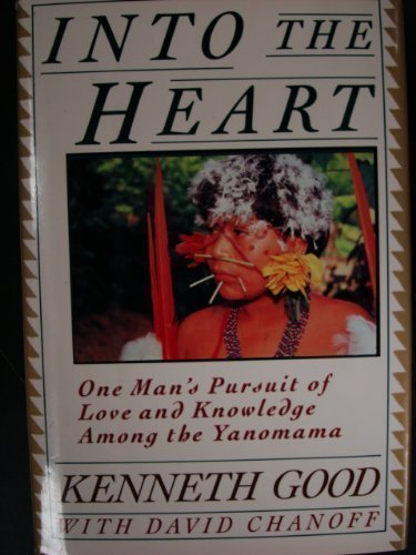 Book cover from INTO THE HEART by KENNETH GOOD DAVID CHANOFF (1991-01-01) Hardcover by KENNETH GOOD DAVID CHANOFF