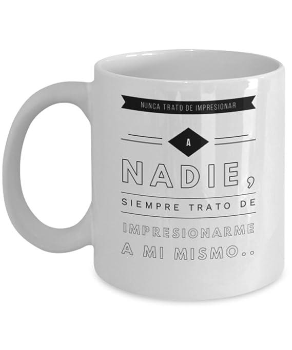 Amazon.com: No trato de impresionar | AFIRMACIONES Taza cafe ...