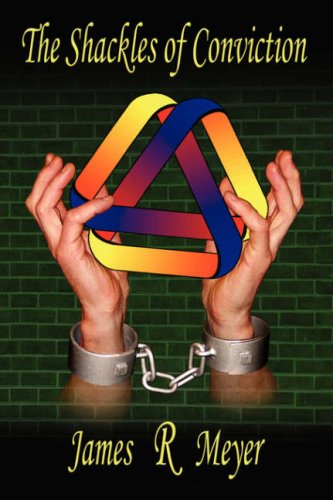 The Shackles of Conviction