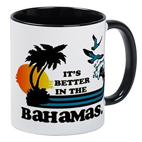 CafePress - Its Better In The Bahamas Mugs - Unique Coffee Mug, Coffee Cup