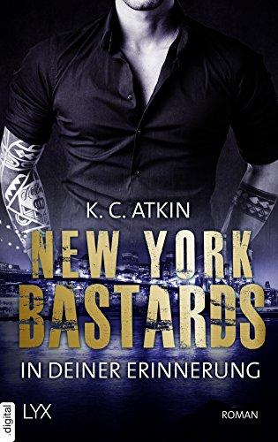 New York Bastards - In deiner Erinnerung