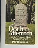 Death in the Afternoon, Peter Benjaminson, 0836279557