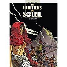 HÉRITIERS DU SOLEIL (LES) T.04 : NOIR L'AMOUR