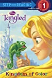 Tangled: Kingdom of Color (Step Into Reading, Step 1)