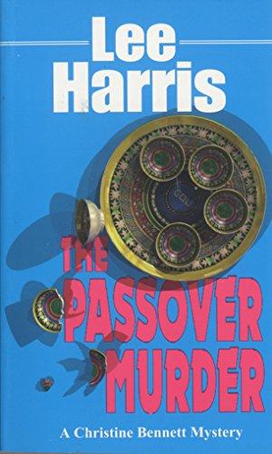 The Passover Murder: A Christine Bennett Mystery (Christine Bennett Mysteries Book 7) (English Edition)