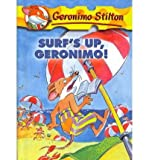 Surf's Up, Geronimo! (Geronimo Stilton)