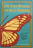 On the Wings of Self Esteem, Louise Hart, 0890877319
