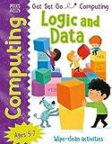 Get Set Go: Computing - Logic and Data
