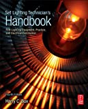 img - for Set Lighting Technician's Handbook: Film Lighting Equipment, Practice, and Electrical Distribution book / textbook / text book