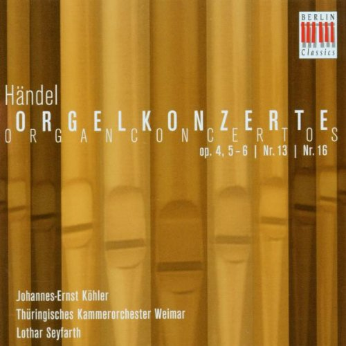 - Organ Concerto Op. 4 5-6 No. 13 No. 16