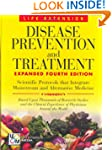 Disease Prevention & Treatment 4th Ed...