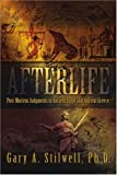 Afterlife, Gary Stilwell, 0595342809