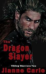 The Dragon Slayer (Viking Warriors Book 2)