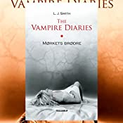 Mørkets brødre (The Vampire Diaries 1) | L. J. Smith