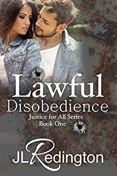 Lawful Disobedience (Justice For All Book 1) by [Redington, JL]