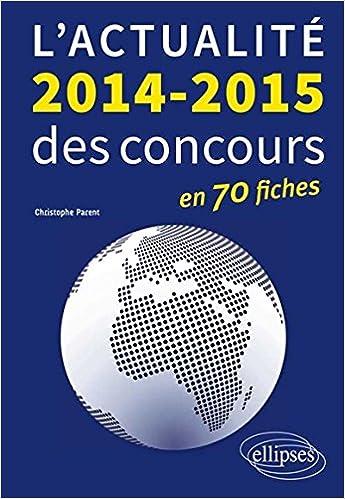 En ligne L'Actualité 2014-2015 des Concours en 70 Fiches pdf, epub ebook
