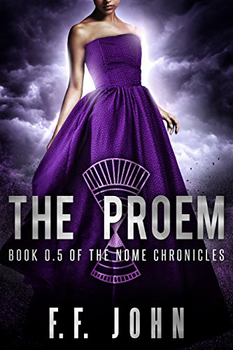 The Proem: Book 0.5 of The Nome Chronicles by [John, F. F.]