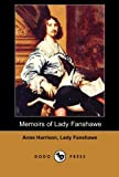 Memoirs of Lady Fanshawe, Anne Harrison Fanshawe, 1406516694