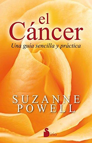 EL CÁNCER. UNA GUÍA SENCILLA Y PRÁCTICA (Spanish Edition)