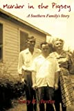 img - for Murder in the Pigsty: A Southern Family's Story book / textbook / text book