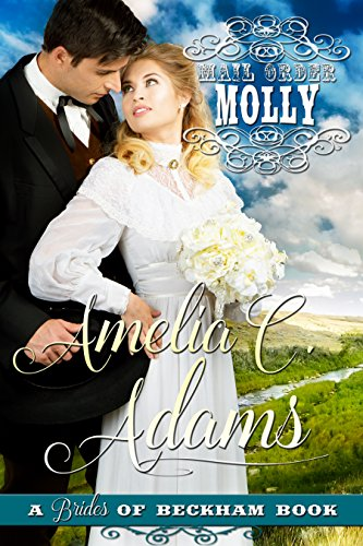 (Mail Order Molly (Brides of)