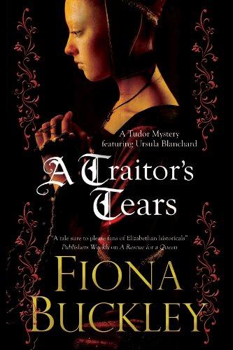 A Traitor's Tears (Ursula Blanchard Book 12)