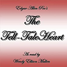 The Tell-Tale Heart Audiobook by Edgar Allan Poe Narrated by Wendy Ellison Mullen
