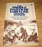 The Middle Parts of Fortune, Frederic Manning, 0452252024