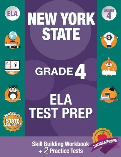 New York State Grade 4 ELA Test Prep: New York 4th Grade ELA Test Prep, 4th Grade ELA Test Prep New York,  New York State ELA Test Prep, Test Grade 4 ... 4 Grade Common Core ELA Test Prep New York, (New York State Test Prep Grade 4)