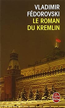 Le Roman du Kremlin par Fédorovski