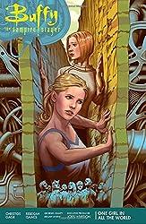 Buffy Season 11 Volume 2: One Girl in All the World (Buffy the Vampire Slayer Season 11)