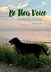 Be Their Voice: A Companion Journal
