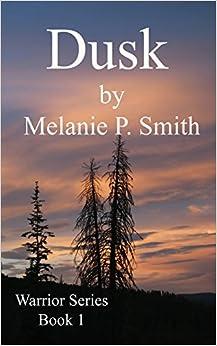 Dusk: Book 1: Volume 1 (Warrior Series)