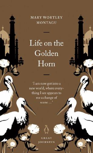 Life on the Golden Horn (Penguin Great Journeys) ()